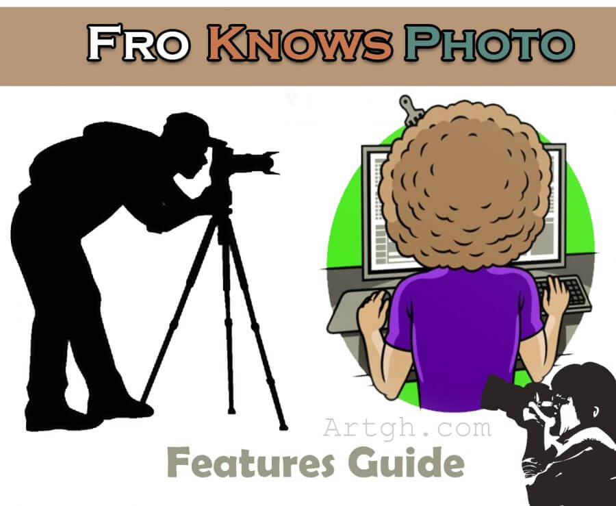 Fro Knows Photo Learn Features Guide