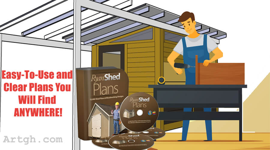 Ryan Shed Plans Easy to Use and Clear Plans